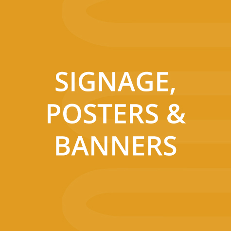 Signage, Posters and Banners